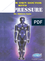Gala Dhiren - Be Your Own Doctor With Acupressure