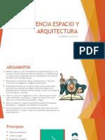 Existencia, Espacio y Arquitectura Presentación