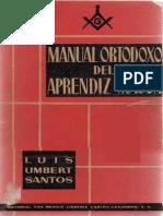 Santos Luis Umbert Manual Ortodoxo Del Aprendiz Mason