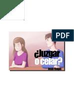 Juzgar o Celar