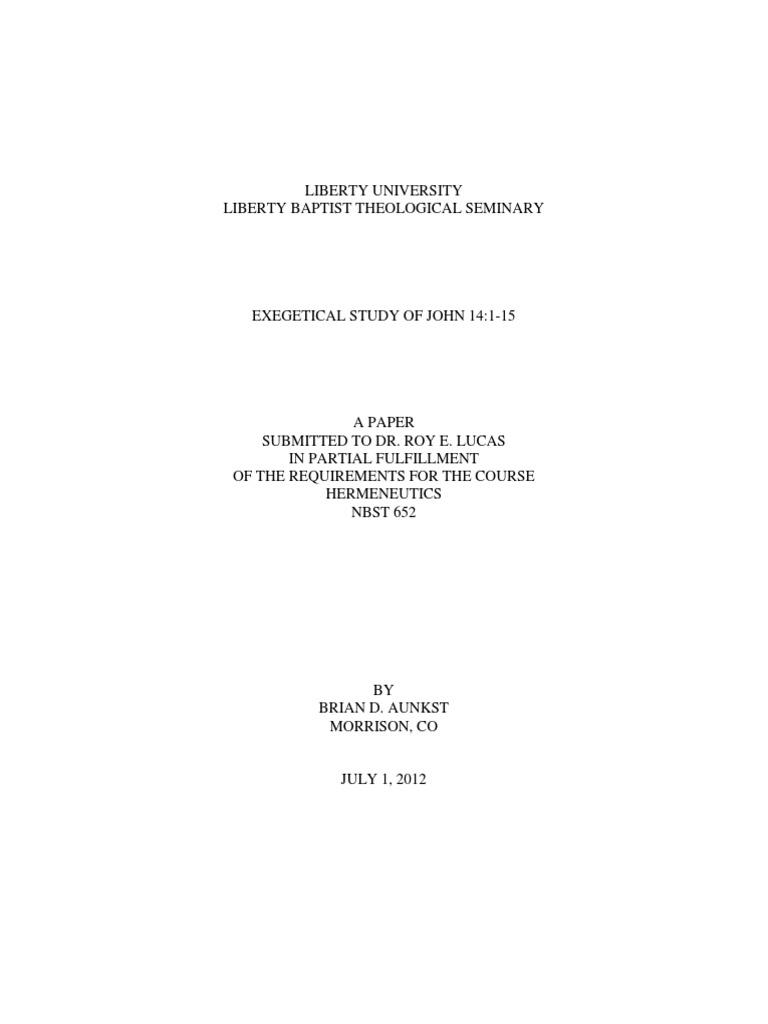 John 14 Exegetical Paper | Gospel Of John | The Gospel