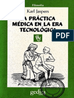 Jaspers Karl - La Practica Medica en La Era Tecnologica