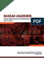 Arah Kebijakan Bidang Ketenagakerjaan 2014-2019