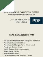 Kursus Asas Rekabentuk Sistem Pam Pengairan Pertanian