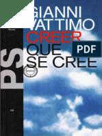 Vattimo, Gianni - Creer Que Se Cree