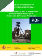 Guía Metodológica Para La Integración Del Patrimonio Minero en La Evaluación de Impacto Ambiental