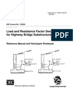 Load and Resistance Factor Design (LRFD) for Highway Bridge Substructures