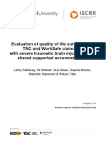 040 Evaluation of quality of life outcomes for TAC and WorkSafe claimants with severe traumatic brain injury living in shared supported accommodation