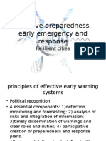 Effective Preparedness, Early Emergency and Response