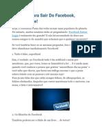 3 Razões Para Sair Do Facebook, Para Sempre!