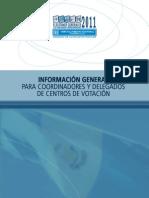 Información General para Coordinadores y Delegados Centros de Votación - Junta Electoral Distrito Central, TSE de Guatemala