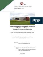 JOSÉ ANTÓNIO RODRIGUES LAGES ALVES - Impermeabilização e Isolamento Térmico de Coberturas em Terraço, Sistemas Construtivos e Patologias