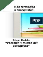 1 Vocacion y Mision Del Catequista