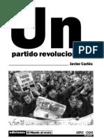 Un partido revolucionario (2005) Javier Carlés