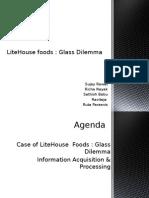 Litehouse Glass Dilemma