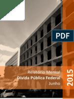 Relatório Mensal Da Dívida Pública Federal - Junho 2015
