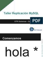 Taller Replicacion MySQL - STR Sistemas - Octubre 2012