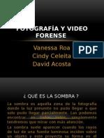 Fotografía y Video Forense