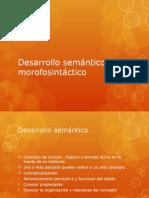 Desarrollo Semántica y Morfosintáctico