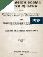 Legislación Social Obrera Chilena (Recopilación de Leyes y Disposiciones Vigentes Sobre El Trabajo y La Previsión Social) - Moises Poblete Troncoso y Oscar Alvarez Andrews
