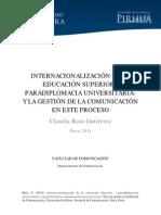 INTERNACIONALIZACIÓN DE LA EDUCACIÓN SUPERIOR - PARADIPLOMACIA UNIVERSITARIAY LA GESTIÓN DE LA COMUNICACIÓN EN ESTE PROCESO