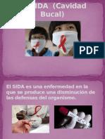 EL SIDA Cavidad Bucal