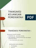(1) TRANSAKSI KEUANGAN PEMERINTAH.pptx
