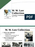 W.W.Law County Powerpoint Presentation