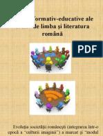 Valenţe Formativ-educative Ale Orelor de Limba Si Literatura Română