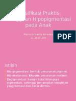Klasifikasi Praktis Gangguan Hipopigmentasi Pada Anak - Jourding