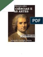 Jean Jacques Rousseau Discurso Sobre as Ciencias e as Artes (1)