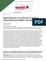 Saskia Sassen «La Ville Est Un Espace Intéressant Pour Définir Une Politique»