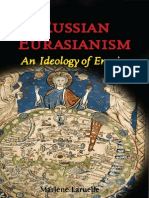 Russian Eurasianism [an Ideology of Empire] [Ed]by Marlène Laruelle [2008] R.pdf