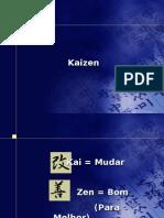 Kai = Mudar Zen = Bom Melhor)