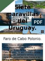 Siete Maravillas Del Uruguay