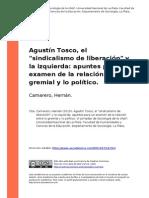 Camarero, Hernan (2010). Agustin Tosco, El Sindicalismo de Liberacion y La Izquierda Apuntes Par..