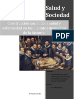 Construcción Social de La Salud y Enfermedad en Los Distintos Momentos de La Historia.