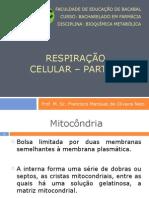 Aula 3 - Respiração Celular – Parte 1 a Oxidação e o ATP
