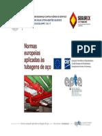 5 Normas Europeias Aplicadas as Tubagens de Aço