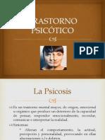 TRASTORNO PSICÓTICO