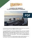La barca che imbarca, il lato divertente di Venezia