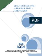 Penyajian Tentang TFR Kab-Kota (Data SUSENAS 2010)