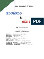 ESPECIAL EDUARDO & MÔNICA
