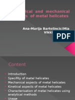 Kinetical and  mechanical aspects  of metal Helicates