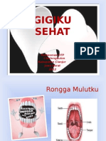 Gigikusehat 131013192037 Phpapp01 Copy
