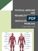 MUSCULOSKELETAL PROBLEMS Rehab Medik.pptx