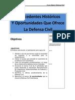 Reseña Historica y Oportunidades Que Ofrece a Defensa Civil