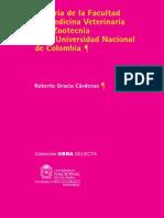 Historia de a Facultad de Medicina Veterinaria y de Zootecnia de la Universidad Nacional de Colombia- Roberto Gracia