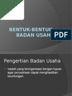 Bentuk-bentuk Badan Usaha