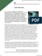 Genesis of the Debt Disaster - FT